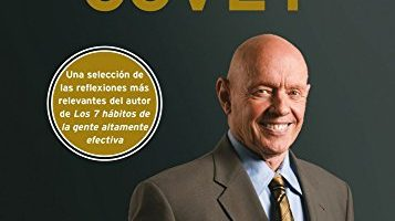 La Sabiduría Y Las Enseñanzas De Stephen R. Covey (Biblioteca Covey) - Libro de Stephen R. Covey