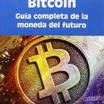 Bitcoin - La mejor Guía de Bitcoin