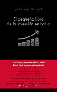 El pequeño libro de la inversión en bolsa - Jose Antonio Madrigal