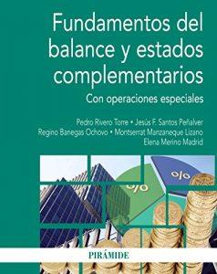 Fundamentos del balance y estados complementarios: Con operaciones especiales (Economía Y Empresa) - Novedad