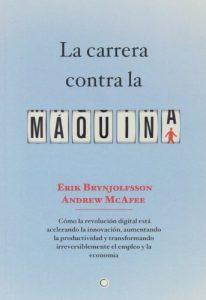 La carrera contra la máquina (Economía) - libro de economía