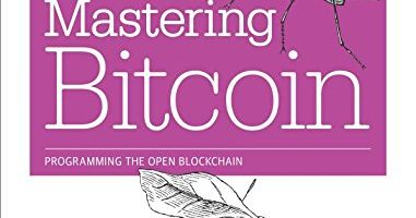 Libro de Criptomonedas: Mastering Bitcoin: Unlocking Digital Cryptocurrencies - Andreas Antonopoulos