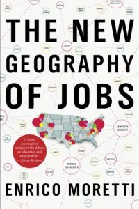 The New Geography of Jobs - libro de economía