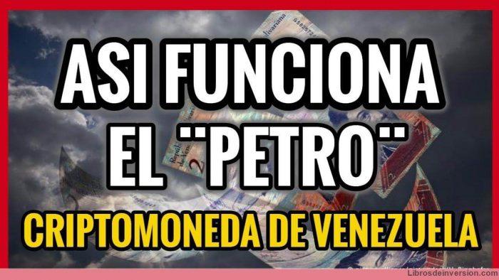 El Petro, la criptomoneda de Venezuela - Maduro - Texto