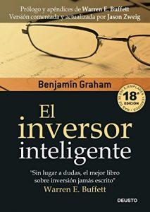 El inversor inteligente (Clásicos Deusto de Inversión y Finanzas) - Benjamin Graha,