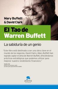 El Tao de Warren Buffett: La sabiduría de un genio (Narrativa Empresarial) - Libro de Buffett
