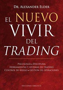 Resumen del libro El Nuevo Vivir del Trading