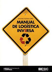MANUAL DE LOGÍSTICA INVERSA Antonio Iglesias López