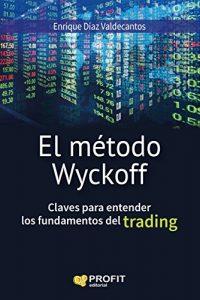 Resumen de El Método Wyckoff de Enrique Diaz Valdecantos